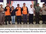 Dideklarasi Forum Pengurangan Resiko Bencana Kabupaten Tangerang